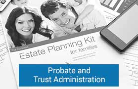 Probate and Trust Adminstration